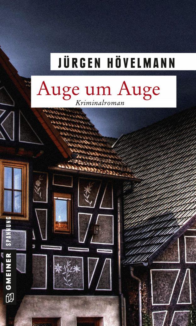 Jürgen Hövelmann: Auge um Auge. Ein Marburg-Krimi