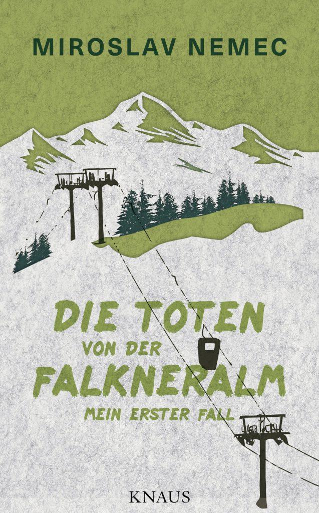 Miroslav Nemec: Die Toten von der Falkneralm