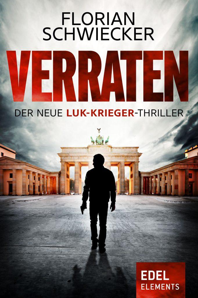 Verraten Florian Schwiecker krimiundkeks Thriller