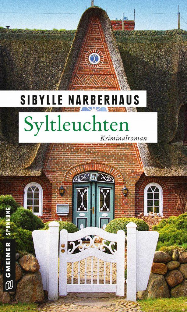 Syltleuchten Sibylle Narberhaus krimiundkeks Gmeiner Sylt Sylt-Krimi