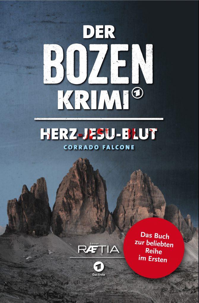 Herz-Jesu-Blut Bozen-Krimi Corrado Falcone krimiundkeks Edition Raetia Südtirol Sonja Schwarz