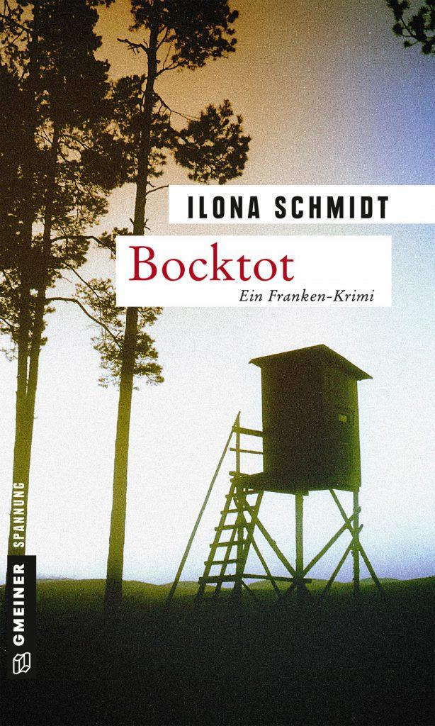 Bocktot Gmeiner Verlag Ilona Schmidt Richard Levin Franken Jägerlatein krimiundkeks