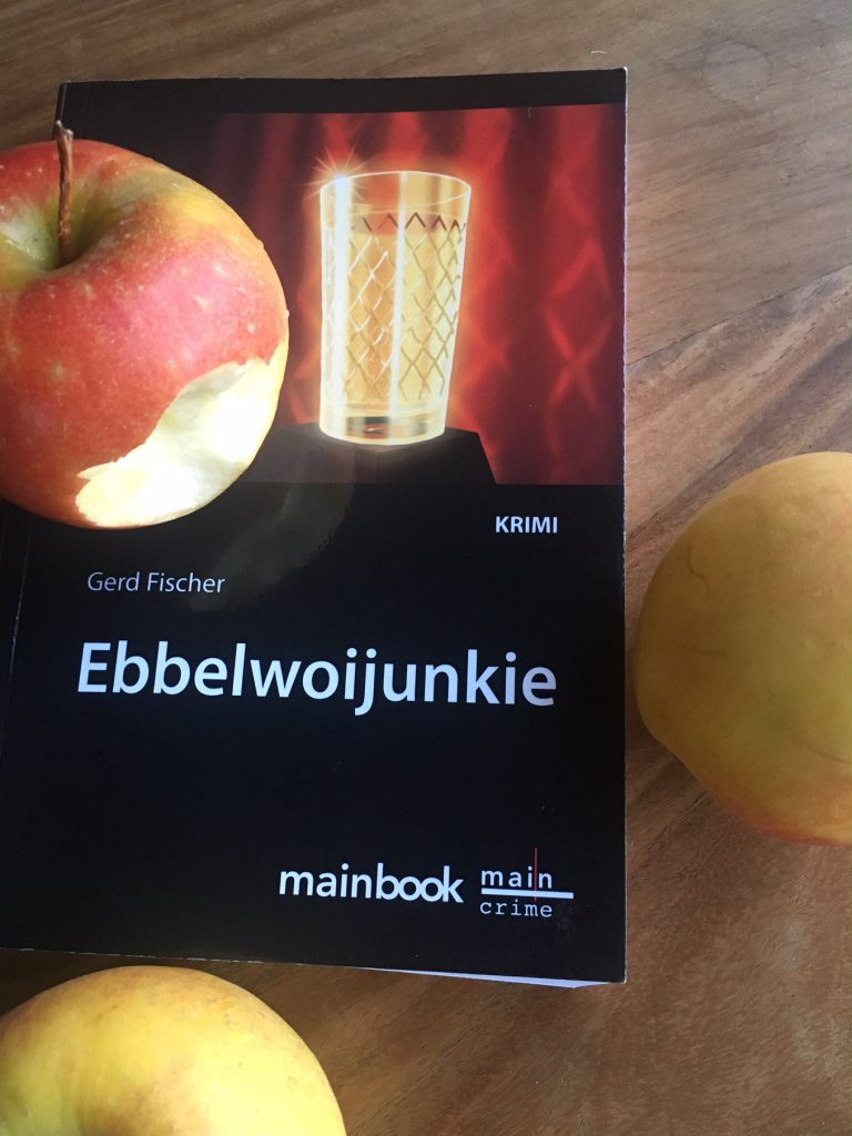 Ebbelwoijunkie Rauscher Gerd Fischer Apfelwein Frankfurt Mainbook krimiundkeks Äppler