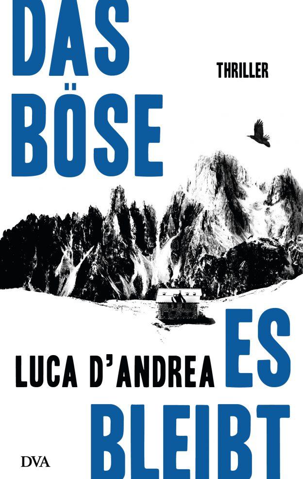 Das Böse es bleibt Luca D'Andrea DVA Thriller Südtirol Rezension krimiundkeks