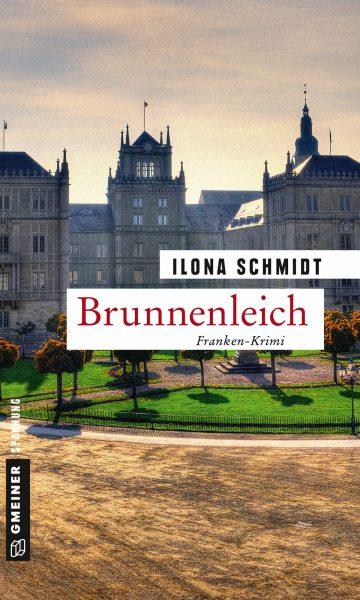 Brunnenleich Ilona Schmidt Gmeiner Coburg Franken krimiundkeks Regionalkrimi