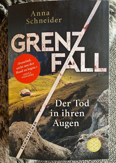 Anna Schneider Lenggries Bayern Grenzfall Fischer Verlag Rezension krimiundkeks