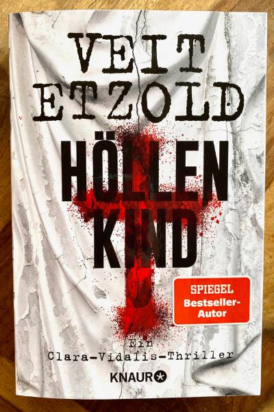 Veit Etzold Droemer Knaur Höllenkind Clara Vidalis Thriller Rezension krimiundkeks